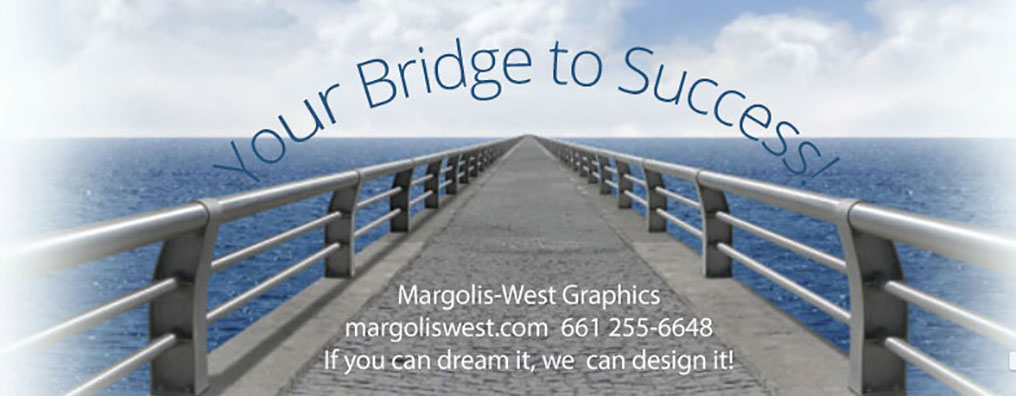 How does Margolis-West Graphics make the happen? Conatct us at 661 255-6648 to find out.